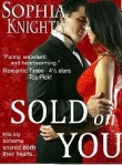 Cover of Sold on You by Sophia Knightly